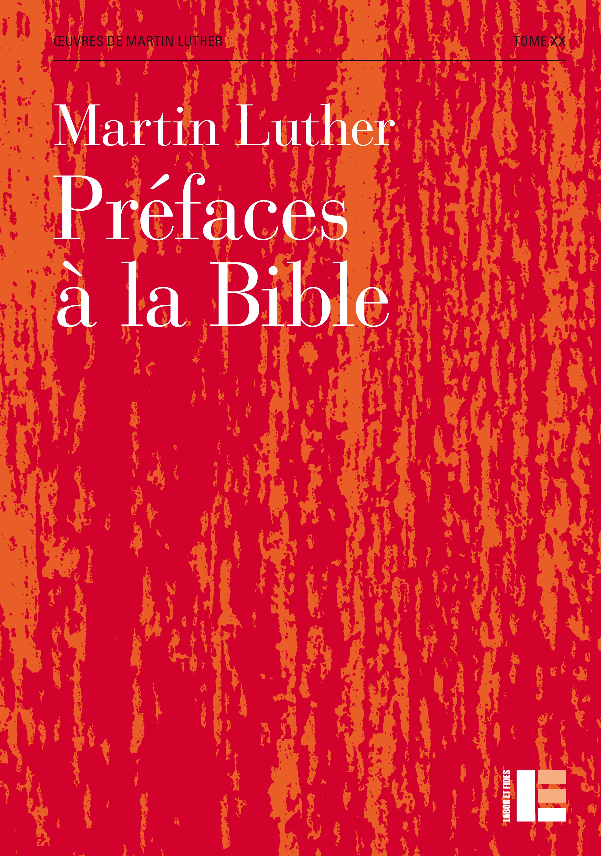Martin Luther : Œuvres choisies