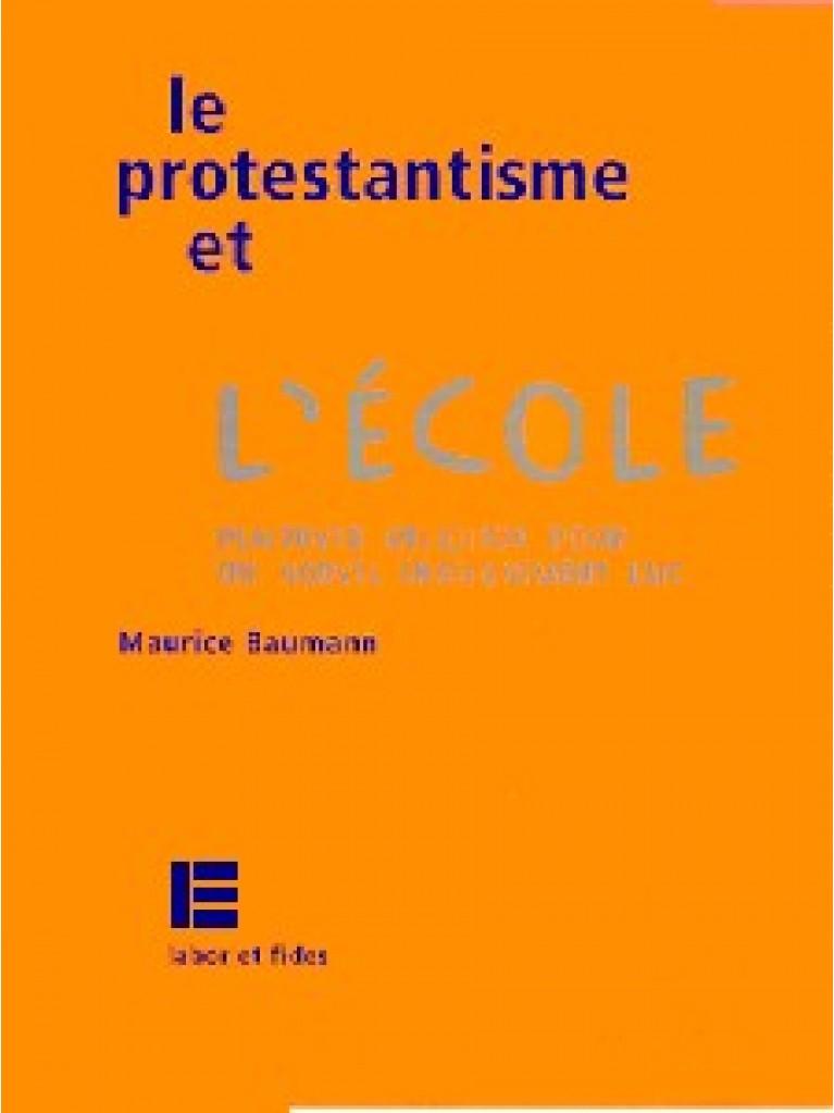 Le protestantisme et l'école