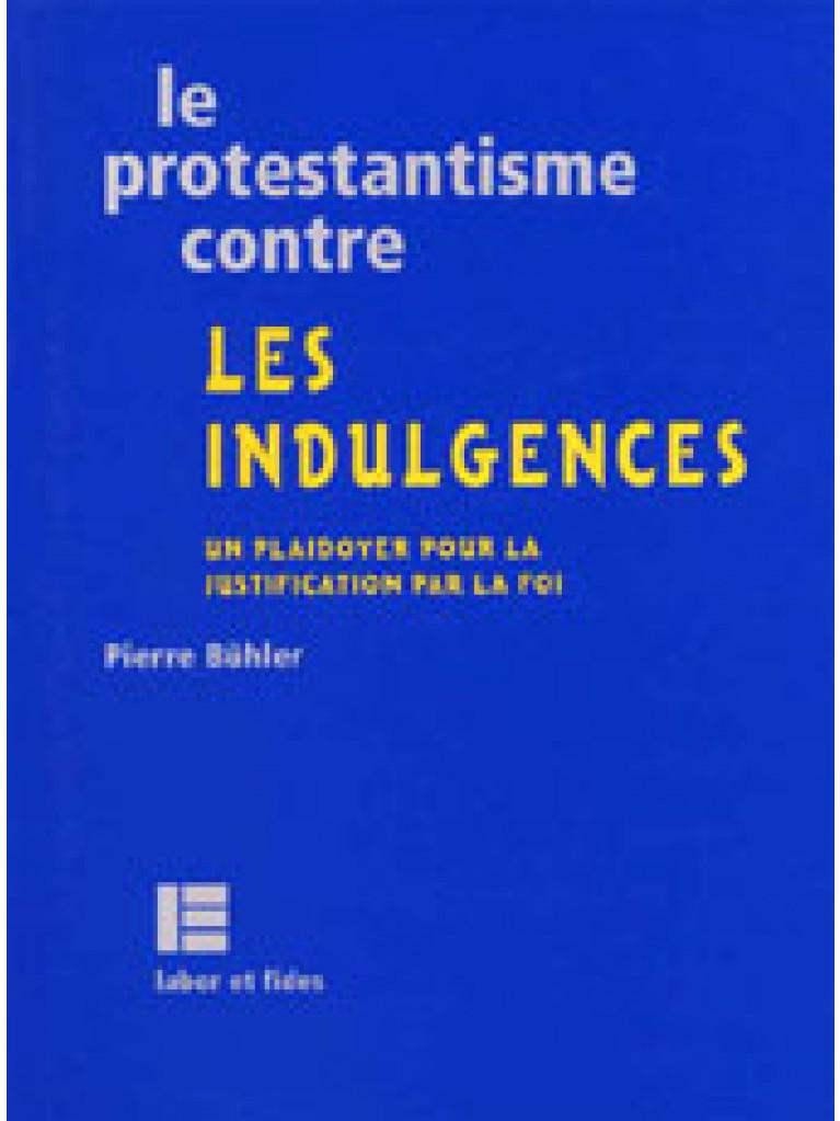 Le protestantisme contre les indulgences