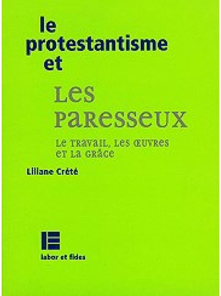 Le protestantisme et les paresseux