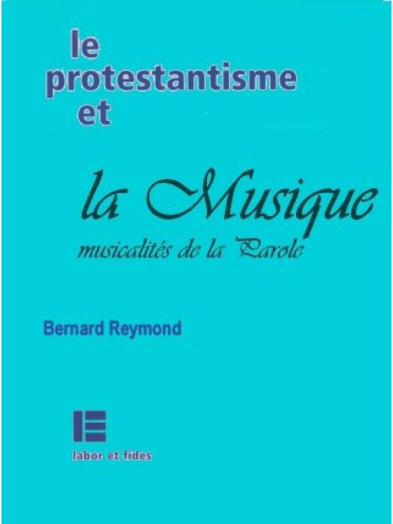 Le protestantisme et la musique (épuisé)