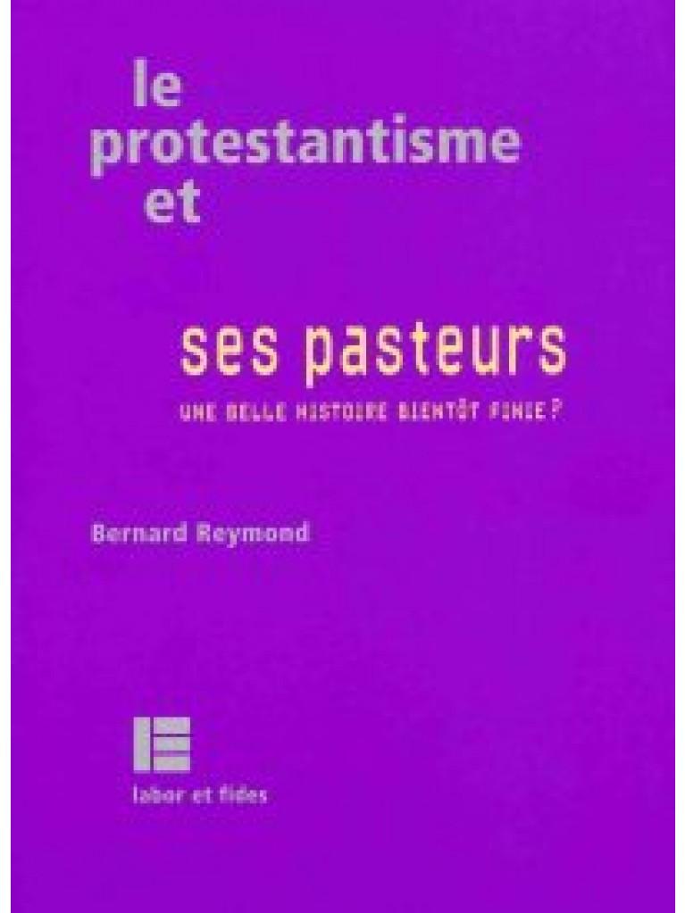 Le protestantisme et ses pasteurs