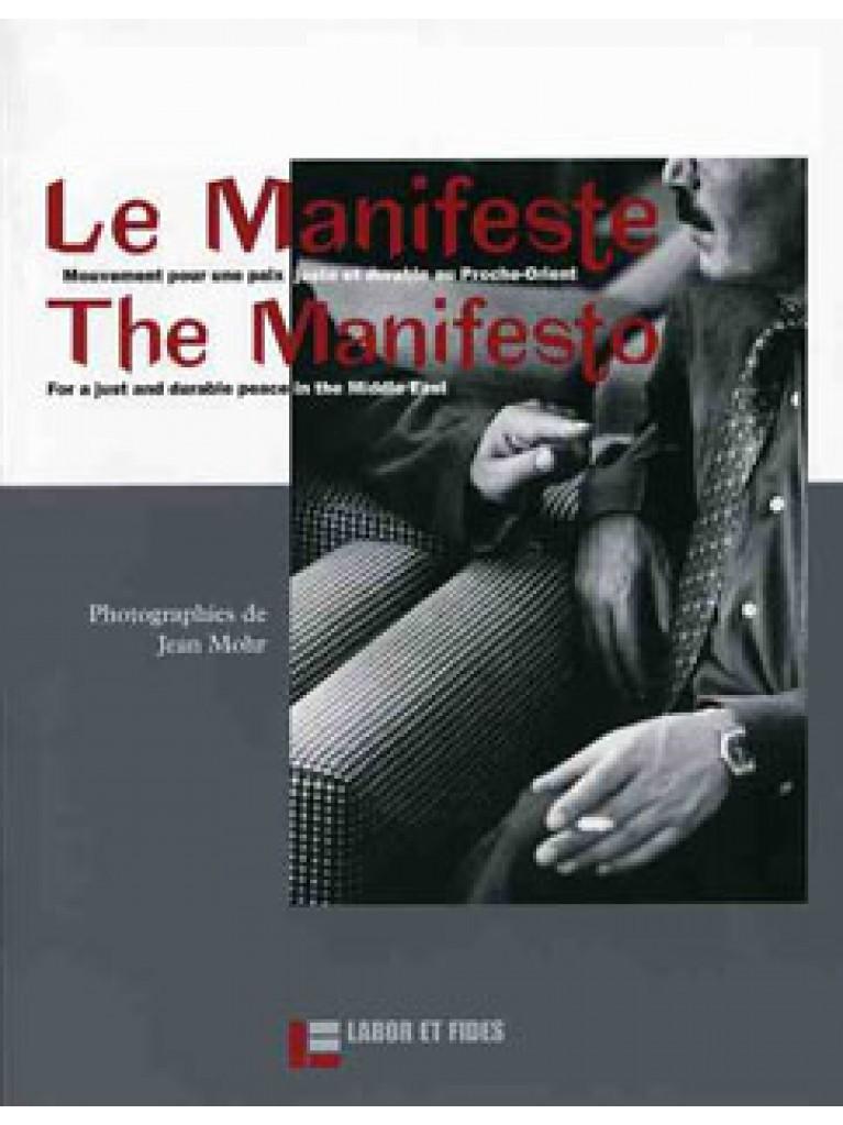Le Manifeste / The Manifesto