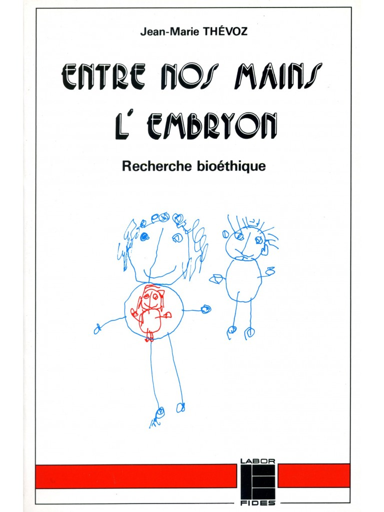 Entre nos mains l'embryon