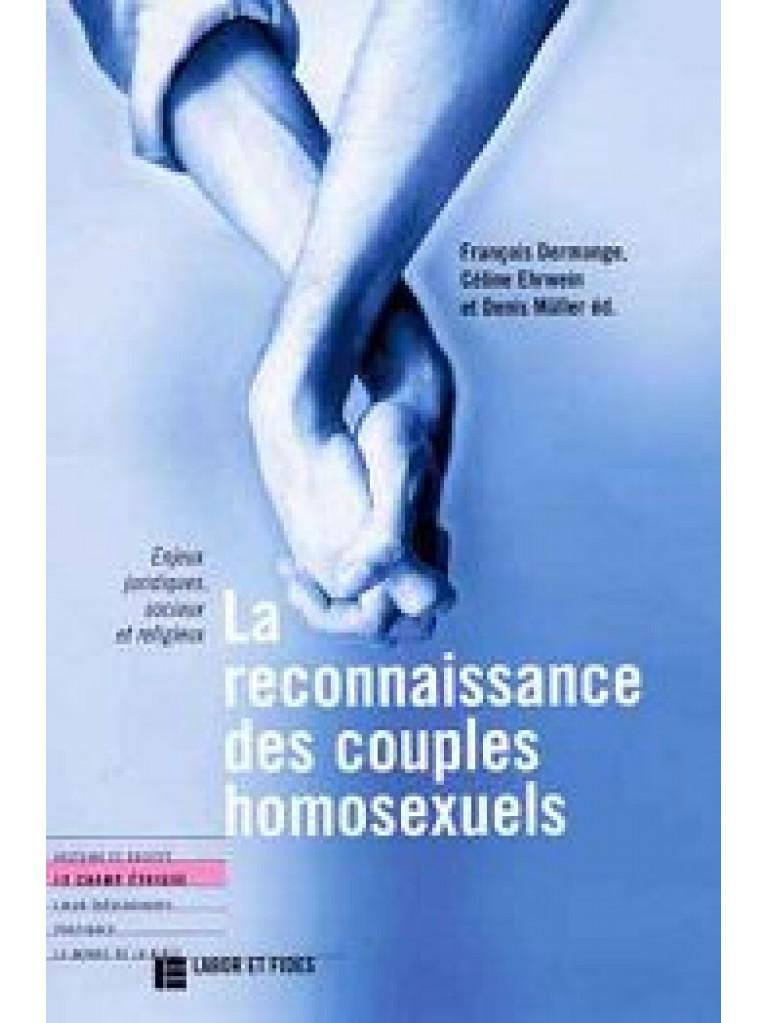 Reconnaissance des couples homosexuels (La)