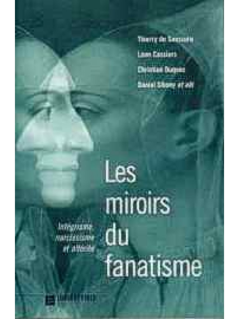 Les miroirs du fanatisme