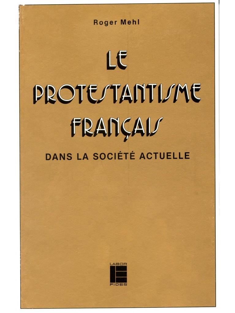 Protestantisme français dans la société actuelle