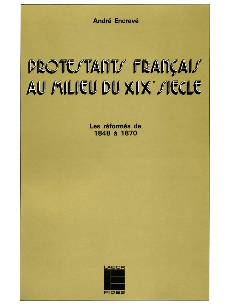 Les protestants français au milieu du XIXème siècle
