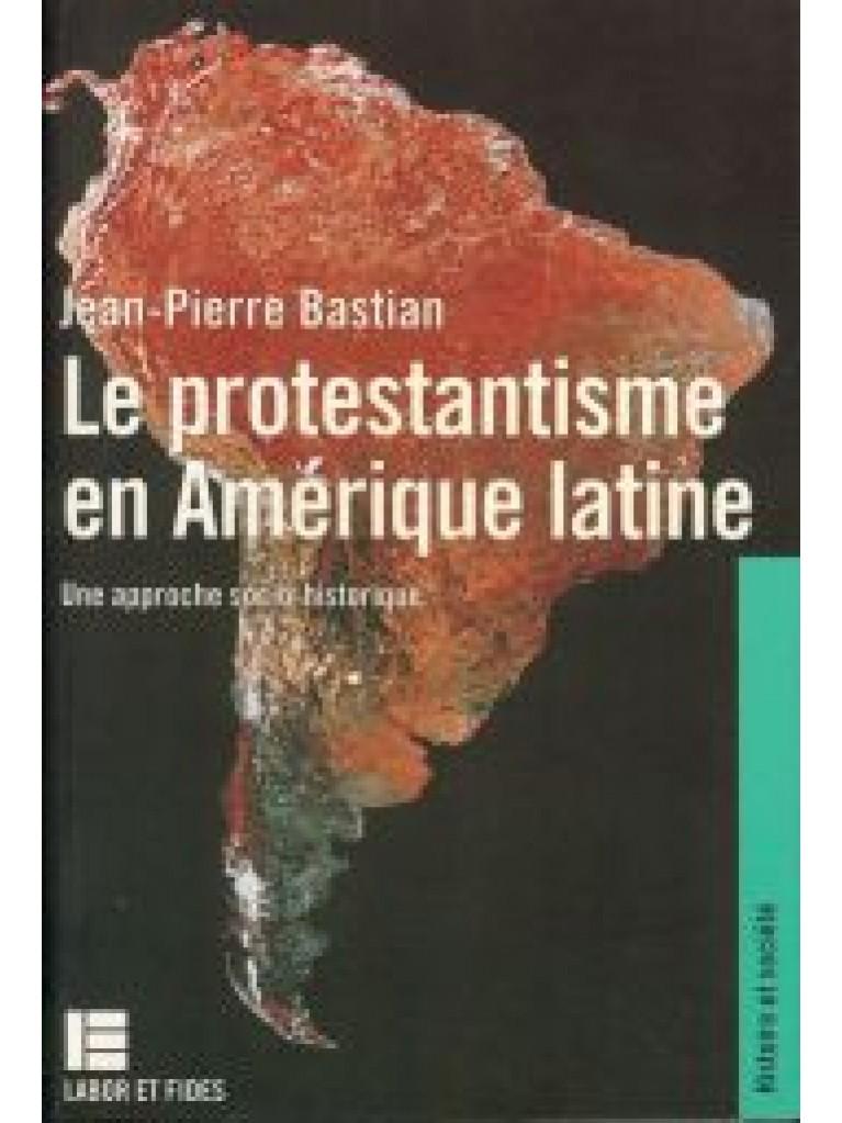Le protestantisme en Amérique latine