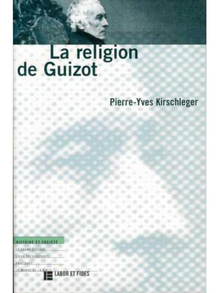 Religion de Guizot (La)