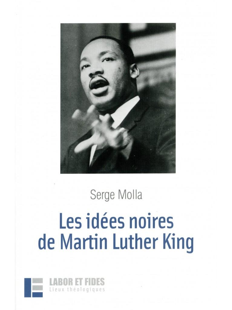 Les idées noires de Martin Luther King