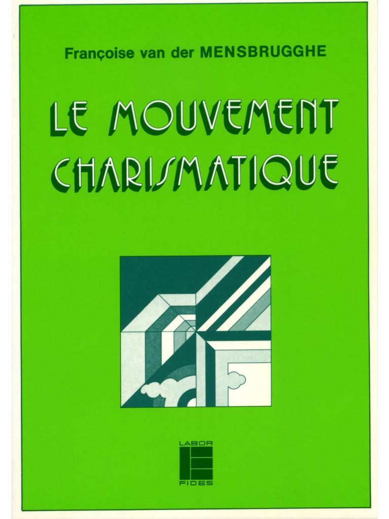 Le mouvement charismatique