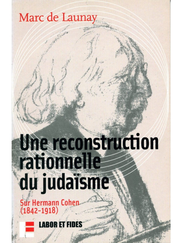 Une reconstruction rationnelle du judaïsme
