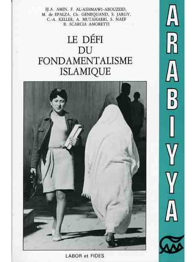 Le Défi du fondamentalisme islamique