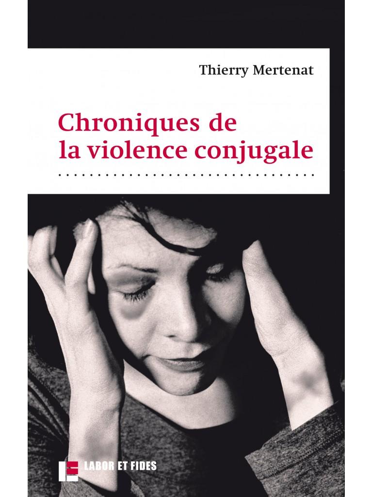 Chroniques de la violence conjugale