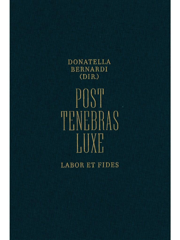 Post Tenebras Luxe
