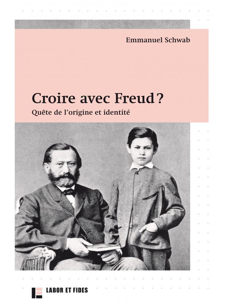 Croire avec Freud ?