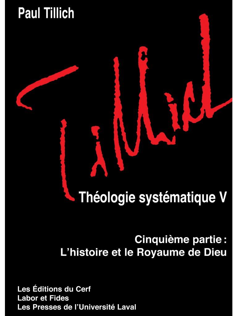 Théologie systématique V