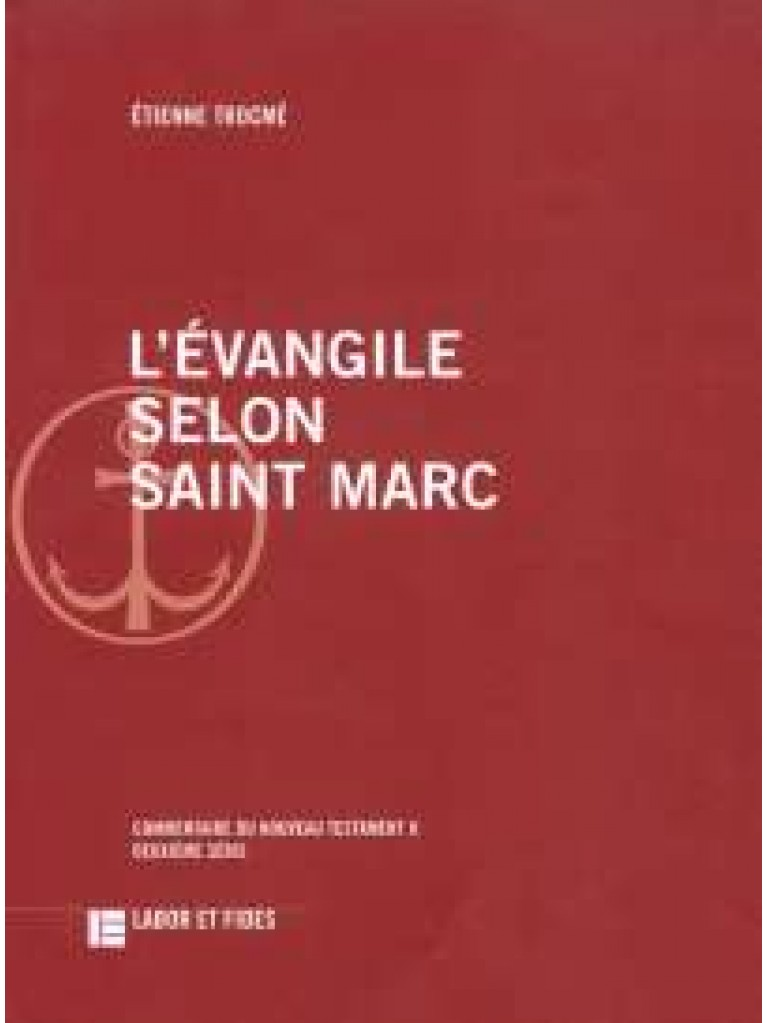 Evangile selon saint Marc (L')