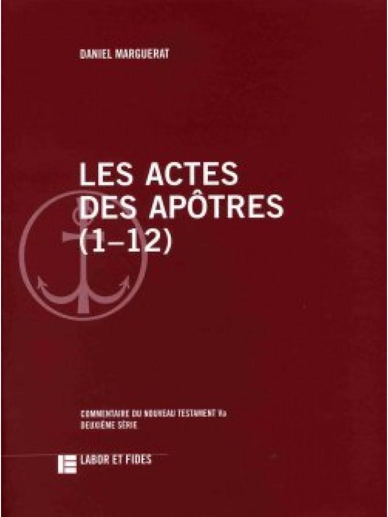 Les Actes des apôtres (1–12)