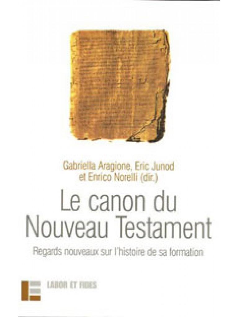 Le canon du Nouveau Testament (épuisé)