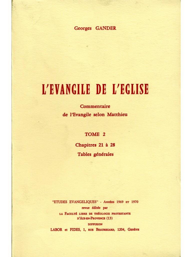 L'évangile de l'Eglise (tome 2)