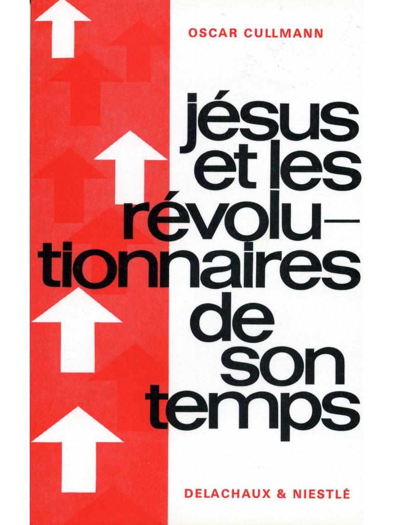 Jésus et les révolutionnaires de son temps