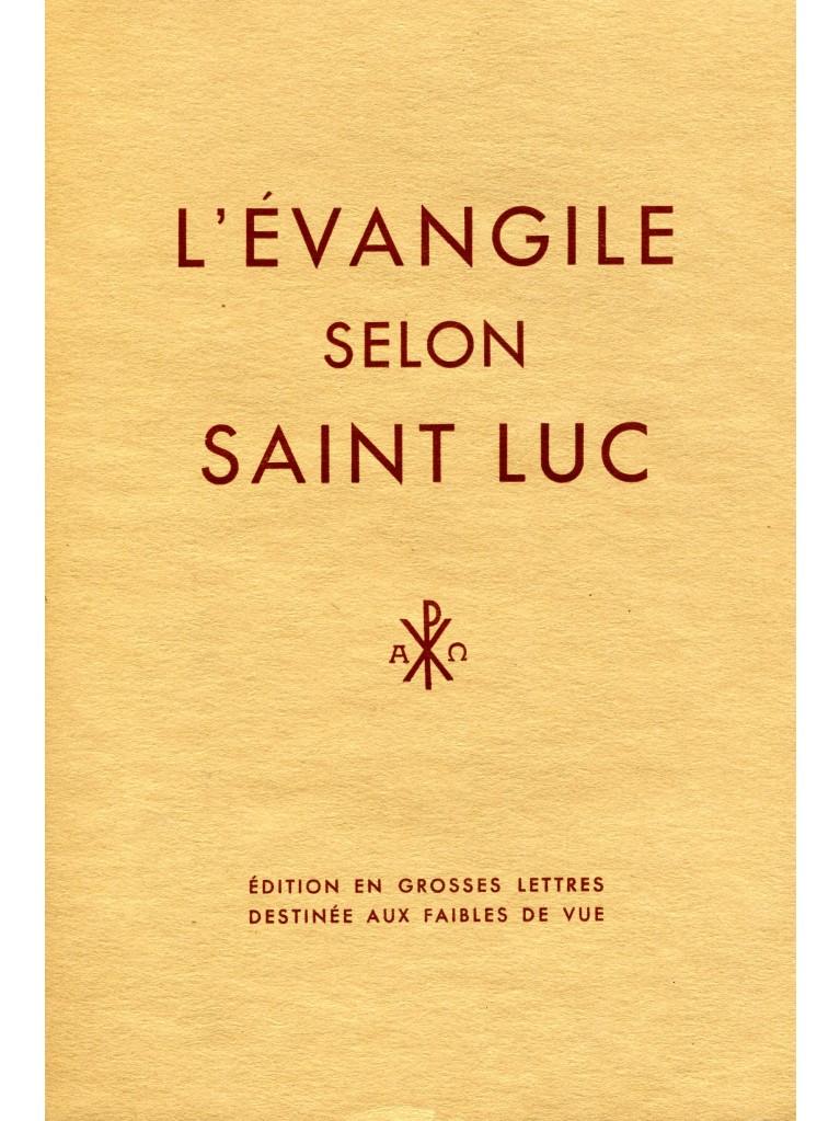 Evangile selon saint Luc (édition en gros caractères)