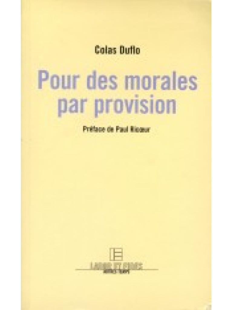 Pour des morales par provision