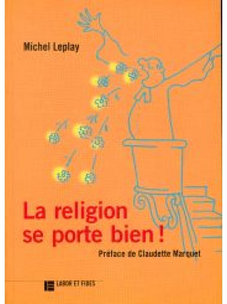 Religion se porte bien ! (La)
