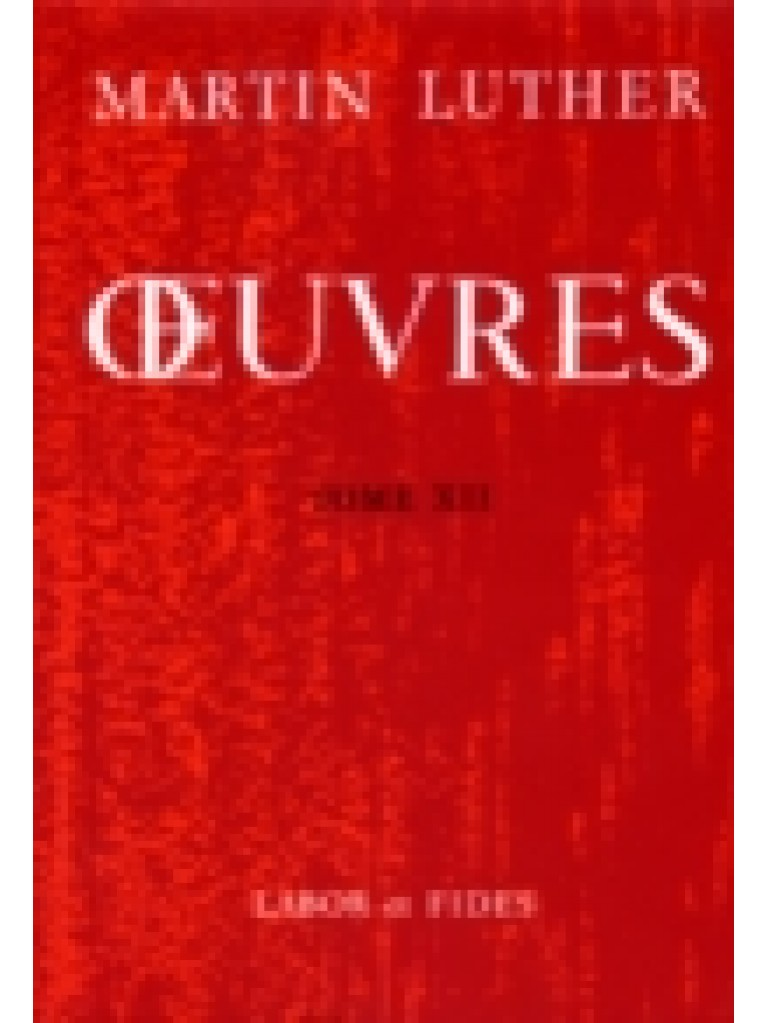Oeuvres choisies, tome 12 (relié)