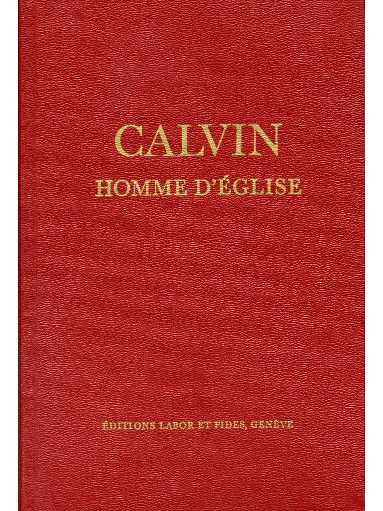 Calvin, homme d'Eglise