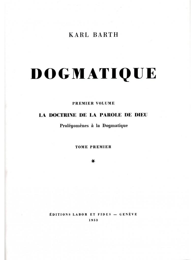 Dogmatique, tome 01 (relié)