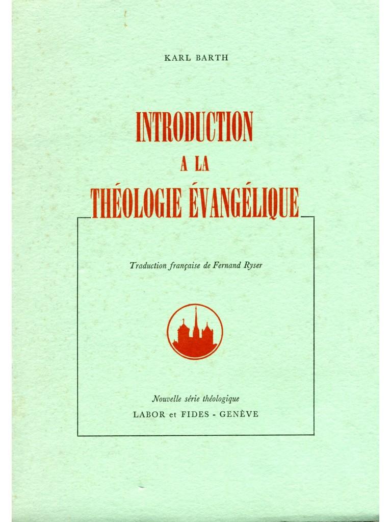 Introduction à la théologie évangélique (épuisé)
