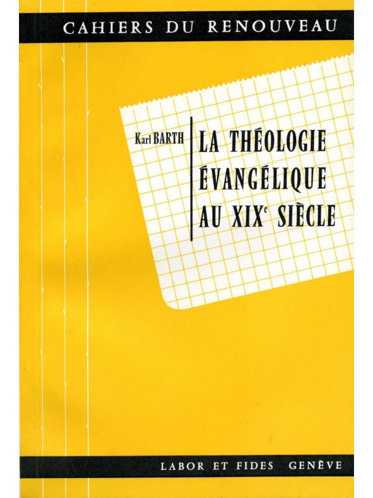 La théologie évangélique au XIXe siècle