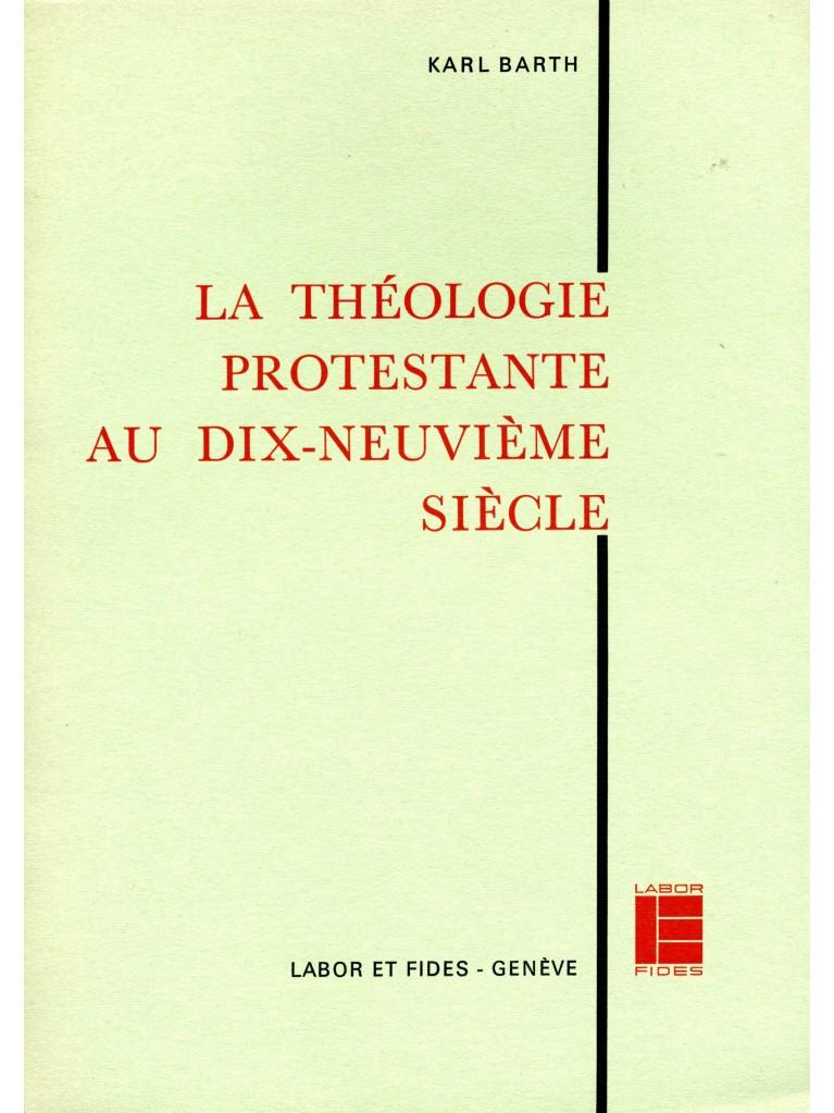 La théologie protestante au XIXe siècle