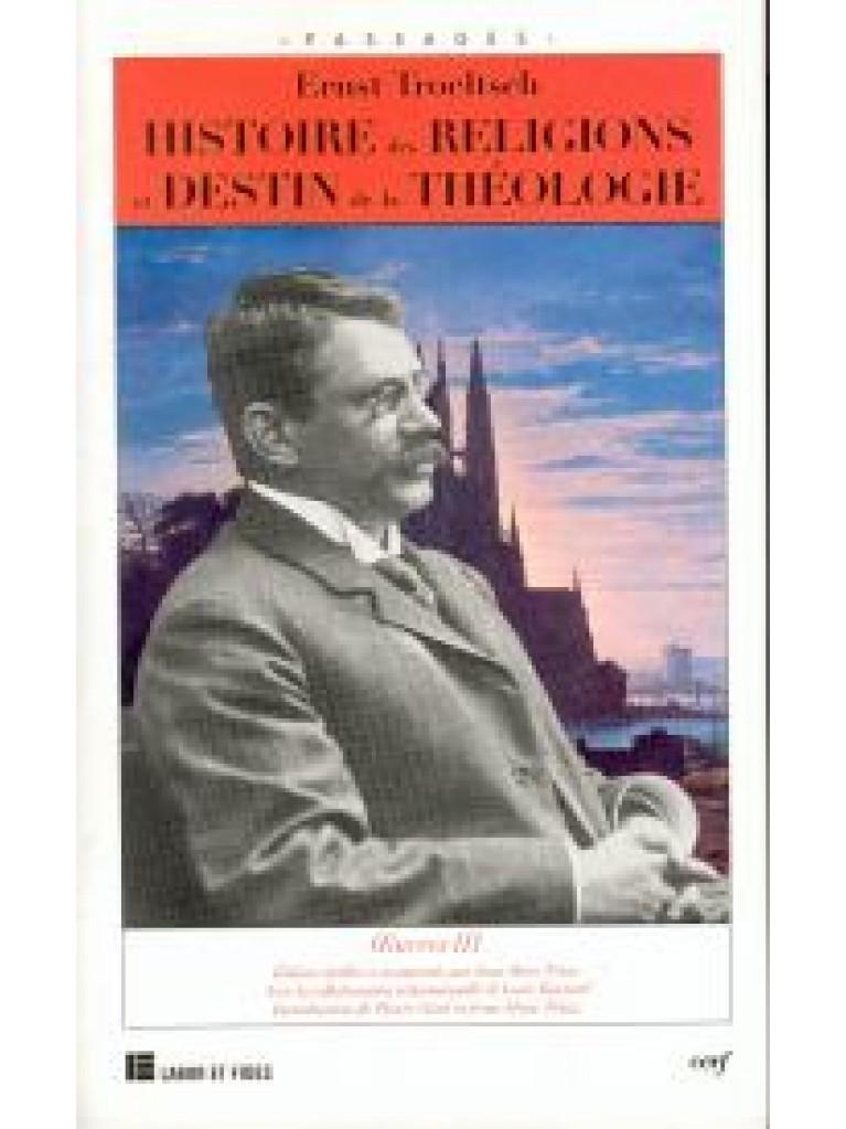 Histoire des religions et destin de la théologie