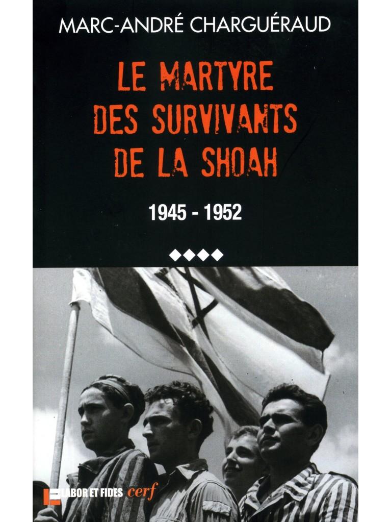 Le martyre des survivants de la Shoah