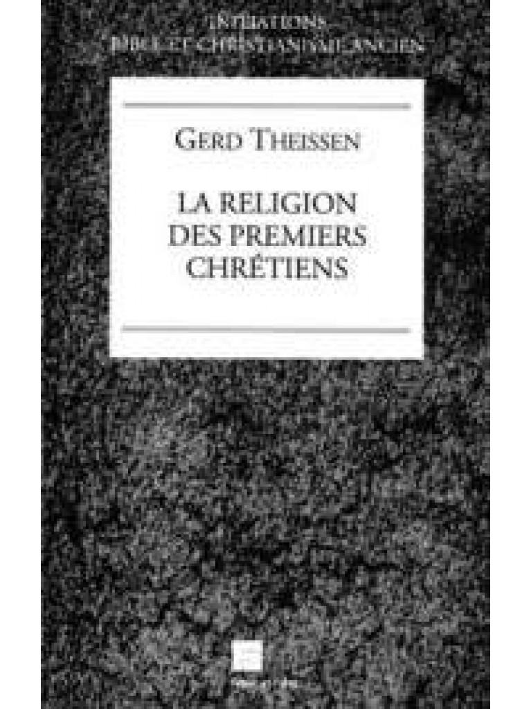 La religion des premiers chrétiens (épuisé)