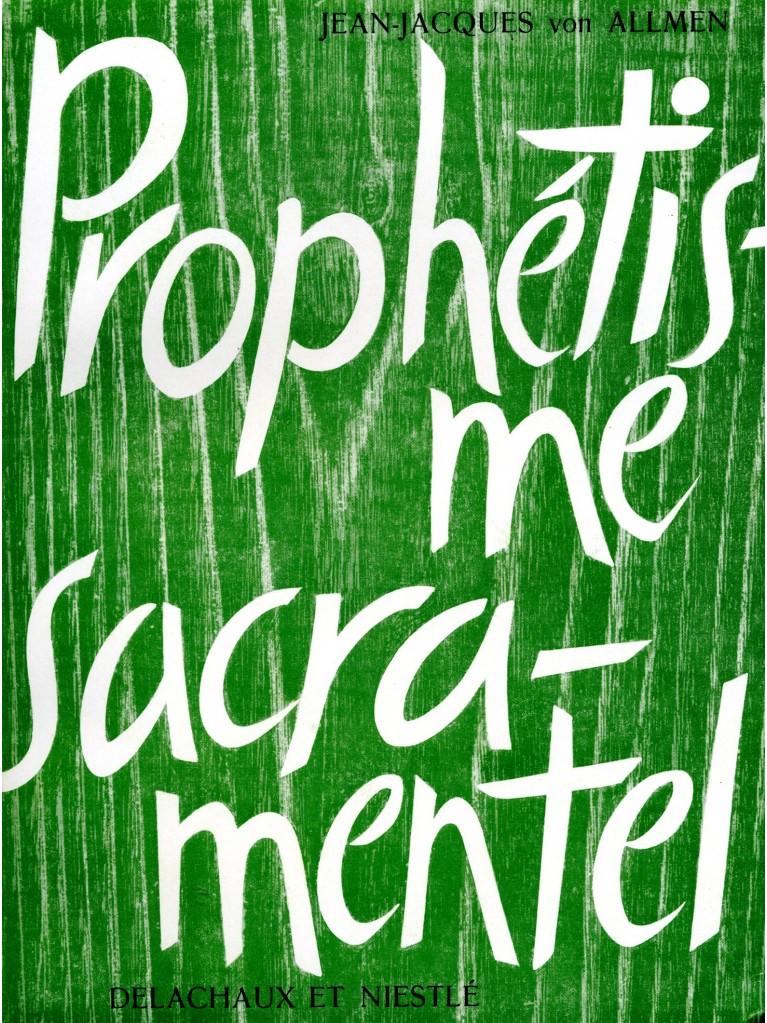 Le Prophétisme sacramentel (épuisé)