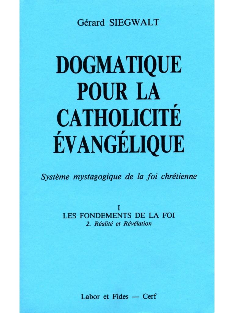 Dogmatique I/2 pour la catholicité évangélique (épuisé)