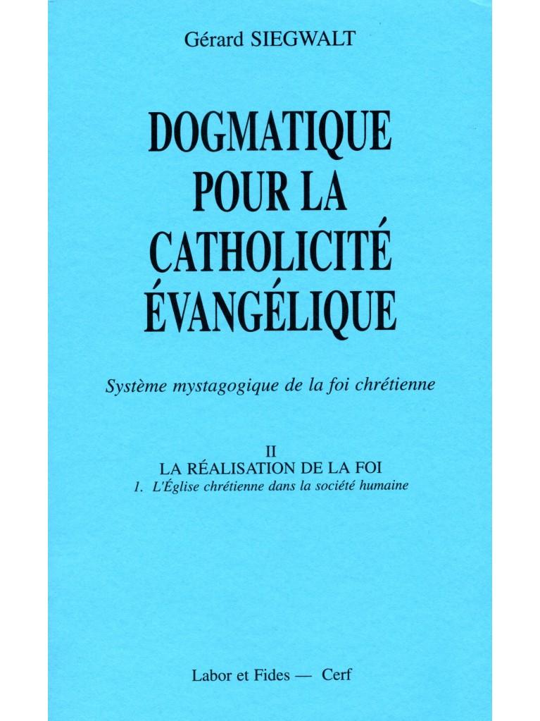 Dogmatique II/1 pour la catholicité évangélique
