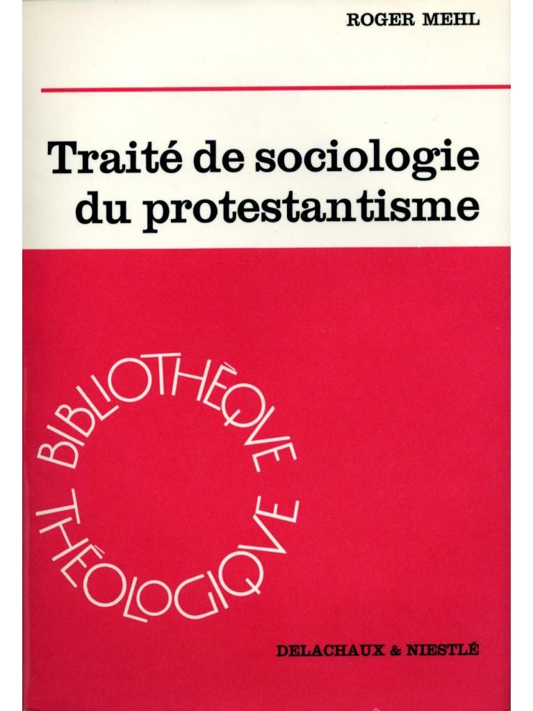 Traité de sociologie du protestantisme (relié)
