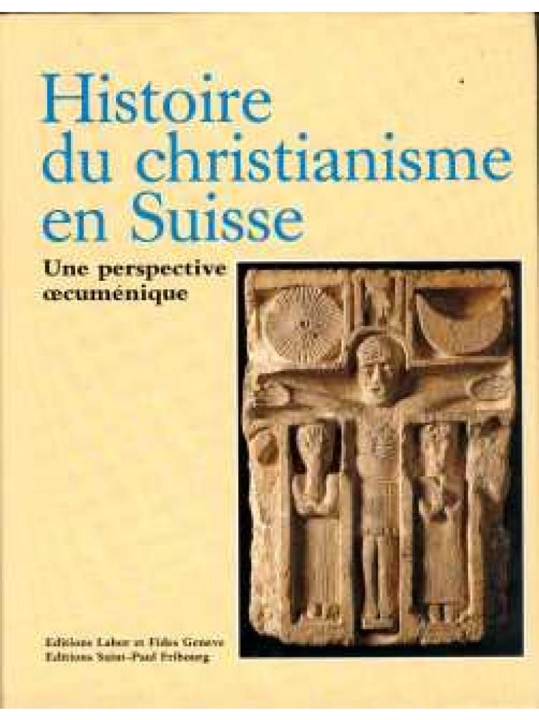 Histoire du christianisme en Suisse (épuisé)