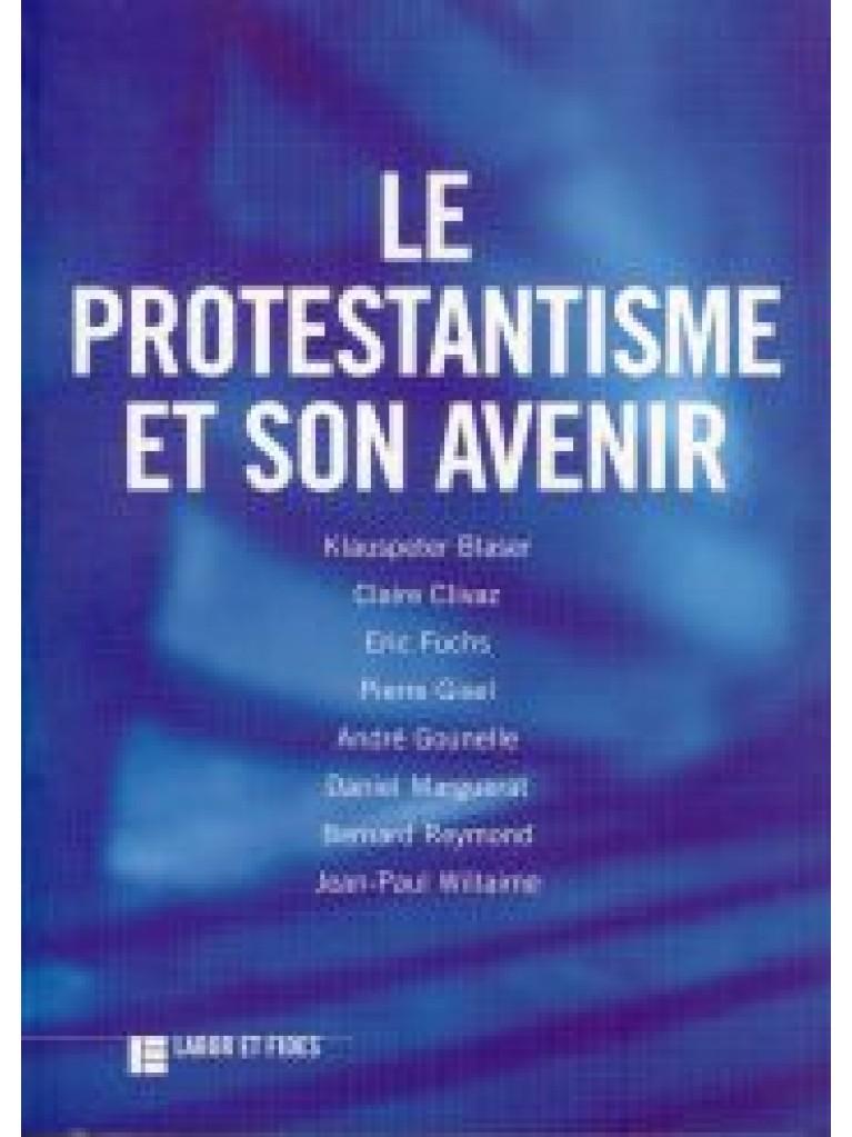 Le protestantisme et son avenir