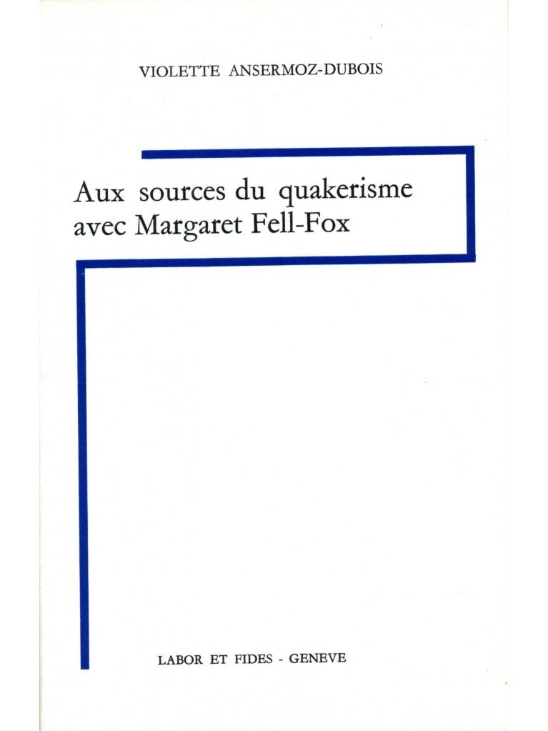 Aux sources du quakérisme avec Margaret Fell-Fox