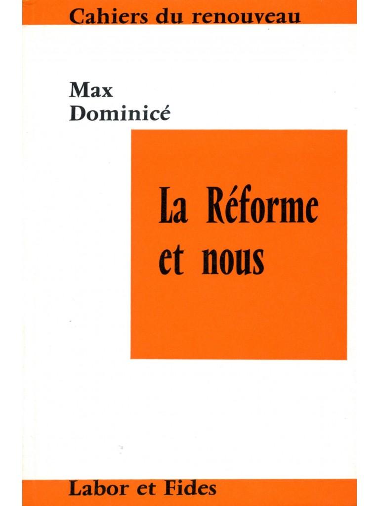 La Réforme et nous