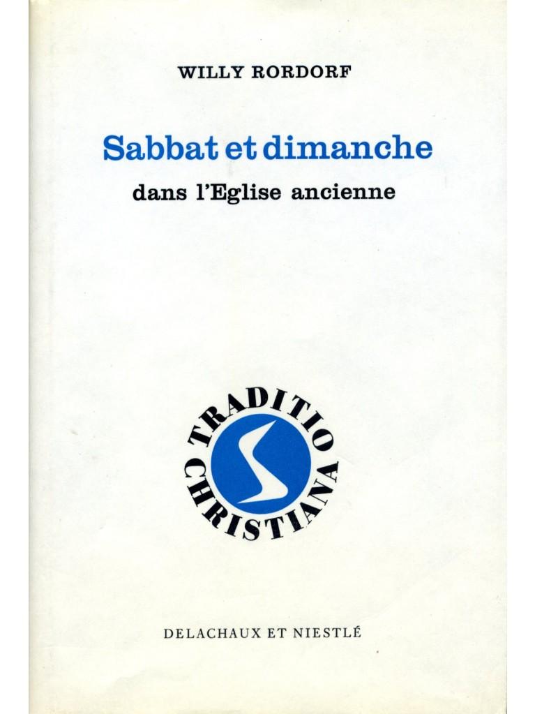 Sabbat et dimanche dans l'Eglise ancienne (épuisé)