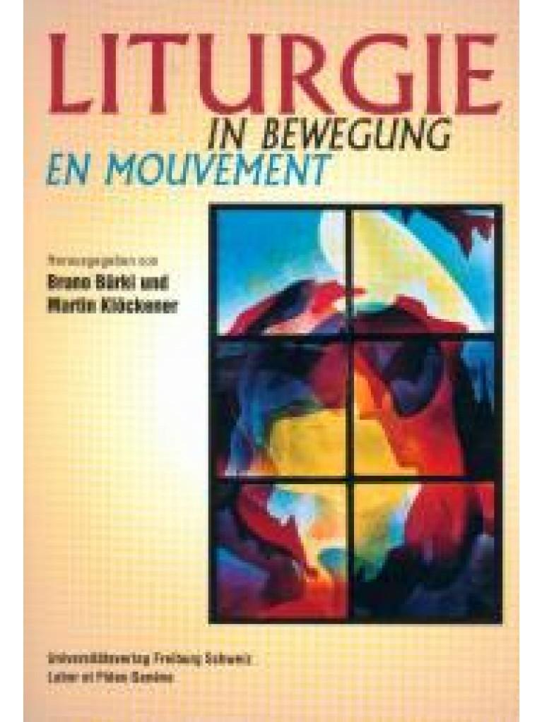 Liturgie en mouvement / Liturgie in Bewegung
