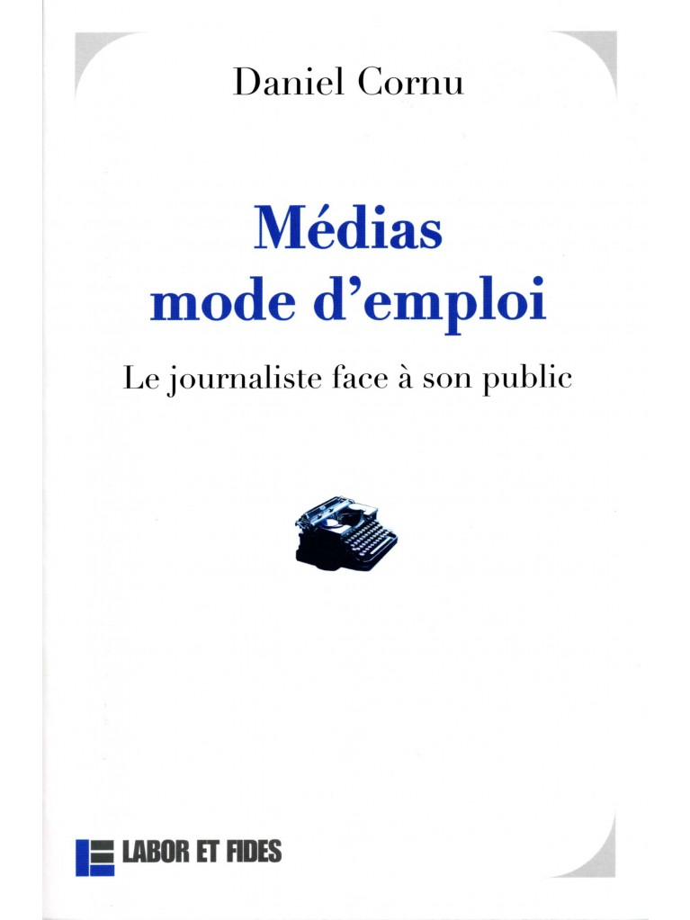Médias mode d'emploi